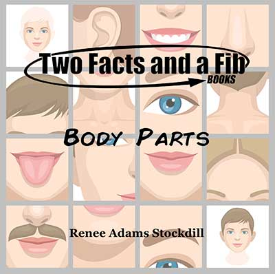 Two Facts and a Fib: Body Parts