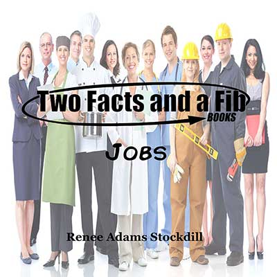 Two Facts and a Fib: Jobs