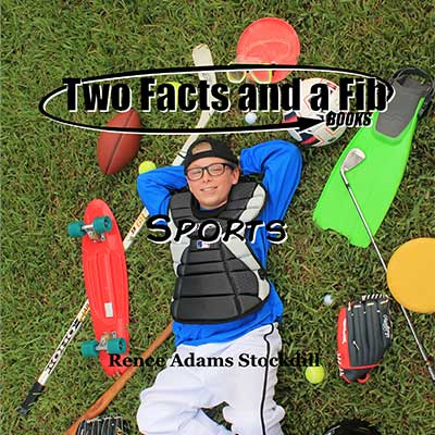 Two Facts and a Fib: Sports
