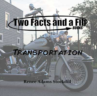 Two Facts and a Fib: Transportation